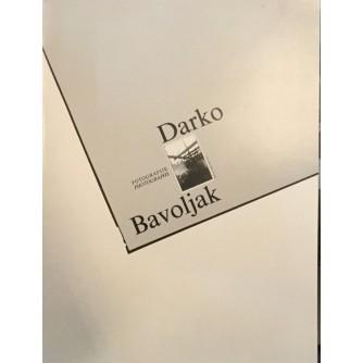 DARKO BAVOLJAK FOTOGRAFIJE PHOTOGRAPHS